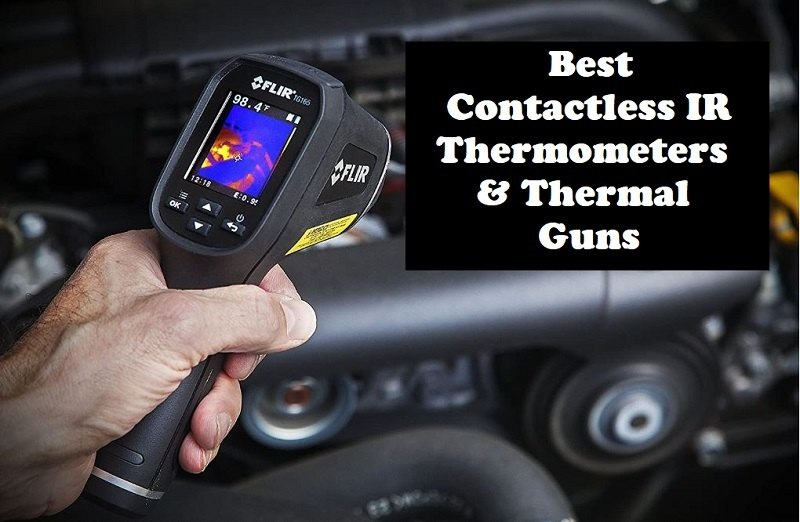 Best Contactless IR Thermometers & Thermal Guns